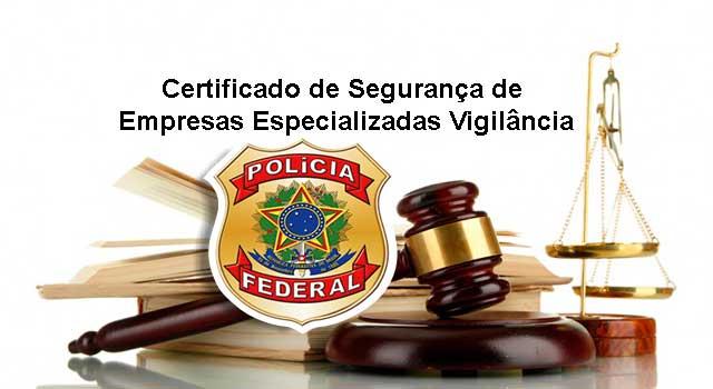 Certificado de Segurança de Empresas Especializadas em Vigilância