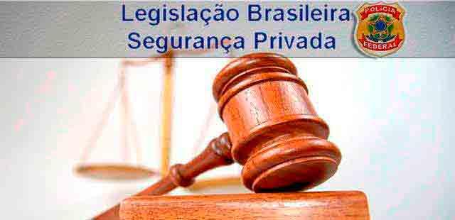 Legislações sobre segurança privada